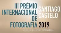 """III Prémio Internacional de Fotografia """"Santiago Castelo"""""""